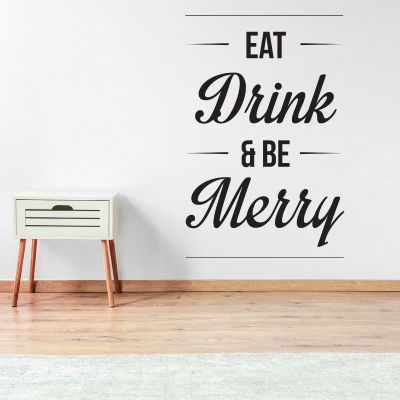 Eat Drink Be Merry Wall Sticker