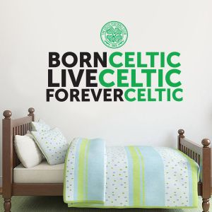 Celtic Football Club - Born Live Forever Quote Decal + Celts Wall Sticker